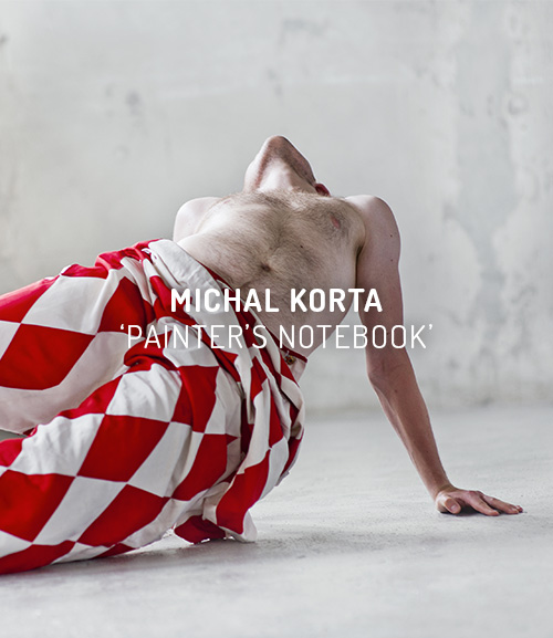 Michal Korta: Painter's Notebook